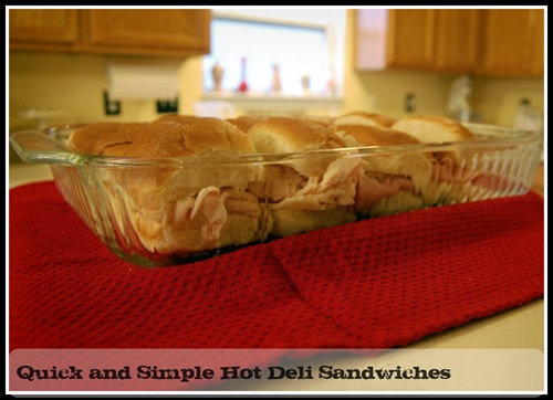 simple hot oven deli sandwiches