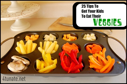 25 Tips to Get Your Kids to Eat Their Veggies