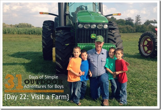Day 22 Visit a Farm Simple Outdoor Adventures for Boys