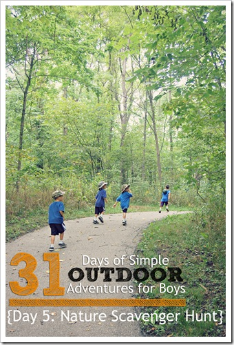 Day 5 Nature Scavenger Hunt Outdoor Adventures for Boys