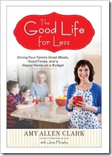 the good life for less - amy clark