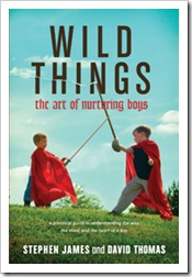 wild things - stephen james and david thomas