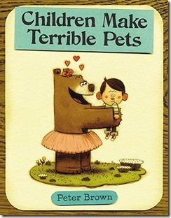 favorite library books - Children Make Terrible Pets