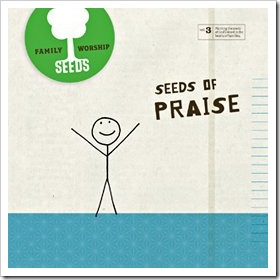 seeds family worship for teaching bible verses praise cd