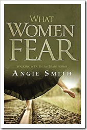 angie smith what women fear on sale on kindle