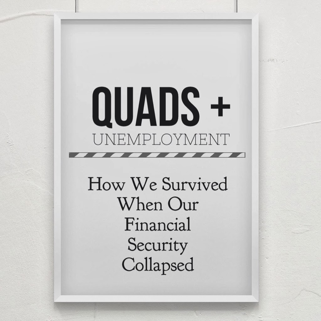 quads-and-unemployment-when-our-financial-security-collapsed