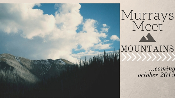 MurraysMeetTheMountains